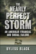 The Nearly Perfect Storm