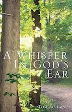 A Whisper in God's Ear