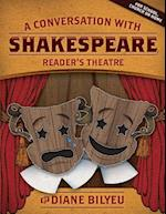 A Conversation with Shakespeare - Reader's Theatre