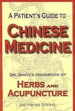 A Patient's Guide to Chinese Medicine