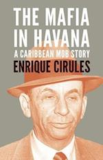 The Mafia In Havana