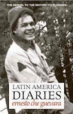 Latin America Diaries af Ernesto Che Guevara, Ernesto Guevara, Alberto Granado
