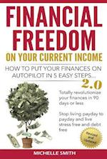 Financial Freedom on Your Current Income