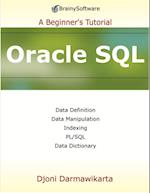 Oracle SQL: A Beginner's Tutorial af Djoni Darmawikarta