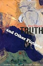 Truth and Other Fictions af Eva Tihanyi