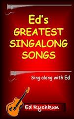 Ed's Greatest Singalong Songs