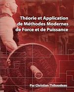 Theorie Et Application de Methodes Modernes de Force Et de Puissance