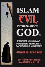 Islam: Evil in the Name of God