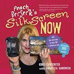 Peach Berserk's Silkscreen Now [With DVD]