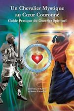 Un Chevalier Mystique Au Coeur Couronne af Maha Vajra