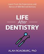 Life After Dentistry (Color Edition) (Life After Work)