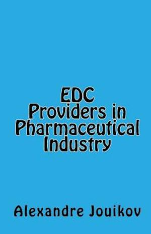 Edc Providers in Pharmaceutical Industry