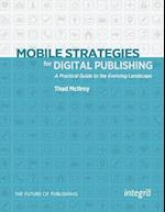 Mobile Strategies for Digital Publishing