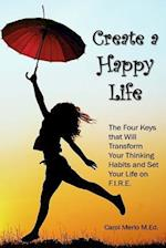 Create a Happy Life
