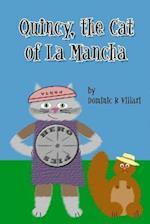Quincy, the Cat of La Mancha