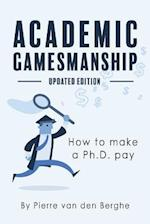 Academic Gamesmanship