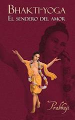 Bhakti-Yoga af Prabhuji