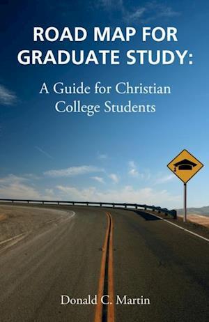 Road Map for Graduate Study af Don Martin