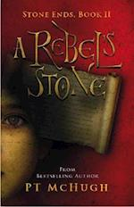 A Rebel's Stone (Stone Ends, nr. 2)