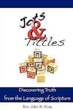 Jots & Tittles af John H. King