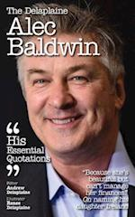 The Delaplaine Alec Baldwin - His Essential Quotations