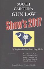 Shaw's 2017 South Carolina Gun Law