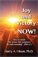 Joy and Victory Now! How to Attain