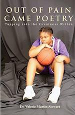 Out of Pain Came Poetry