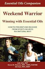 Weekend Warrior Winning with Essential Oils