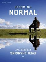 Becoming Normal