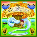 Champ and Me by the Maple Tree (Shankman & O'neill)