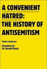 A Convenient Hatred: