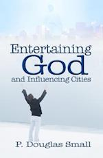 Entertaining God and Influencing Cities af P. Douglas Small