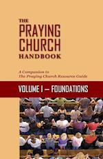 The Praying Church Handbook Volume I af French Arrington, Raymond Culpepper