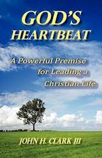 God's Heartbeat af John H. Clark III, John H. Clark