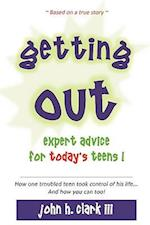Getting Out; Expert Advice for Today's Teens! af John H. Clark III, John H. Clark