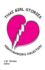 Thai Girl Stories; Nightcrawler's Collection
