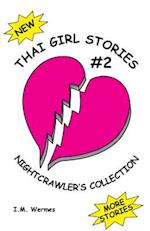 THAI GIRL STORIES-2; NIGHTCRAWLER'S COLLECTION