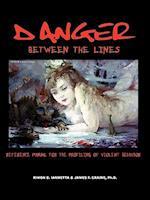 Danger Between the Lines