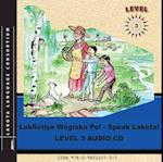 Lakhotiya Woglaka Po! - Speak Lakota af Lakota Language Consortium