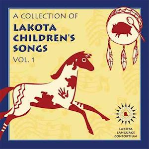 Lydbog, CD A Collection of Lakota Children's Songs af Lakota Language Consortium