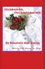 Husbands, Incorporated, Book One in the Husbands, Inc. Trilogy af Elizabeth Ann Atkins