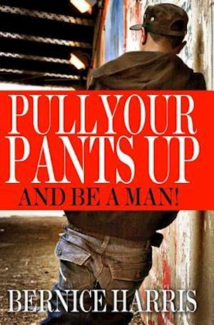 Pull Your Pants Up