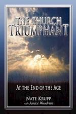 The Church Triumphant at The End of The Age #2