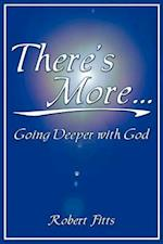 There's More Going Deeper with God