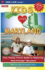 Kids Love Maryland, 2nd Edition