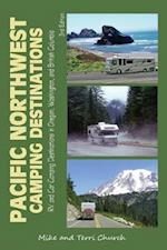 Pacific Northwest Camping Destinations (Pacific Northwest Camping Destinations)