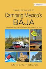 Traveler's Guide to Camping Mexico's Baja (Traveler's Guide to Camping Mexico's Baja)