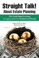 Straight Talk! about Estate Planning