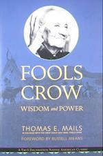 Fools Crow (Indigenous Wisdom Classics)